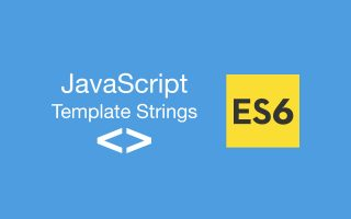 Javascript Template Strings