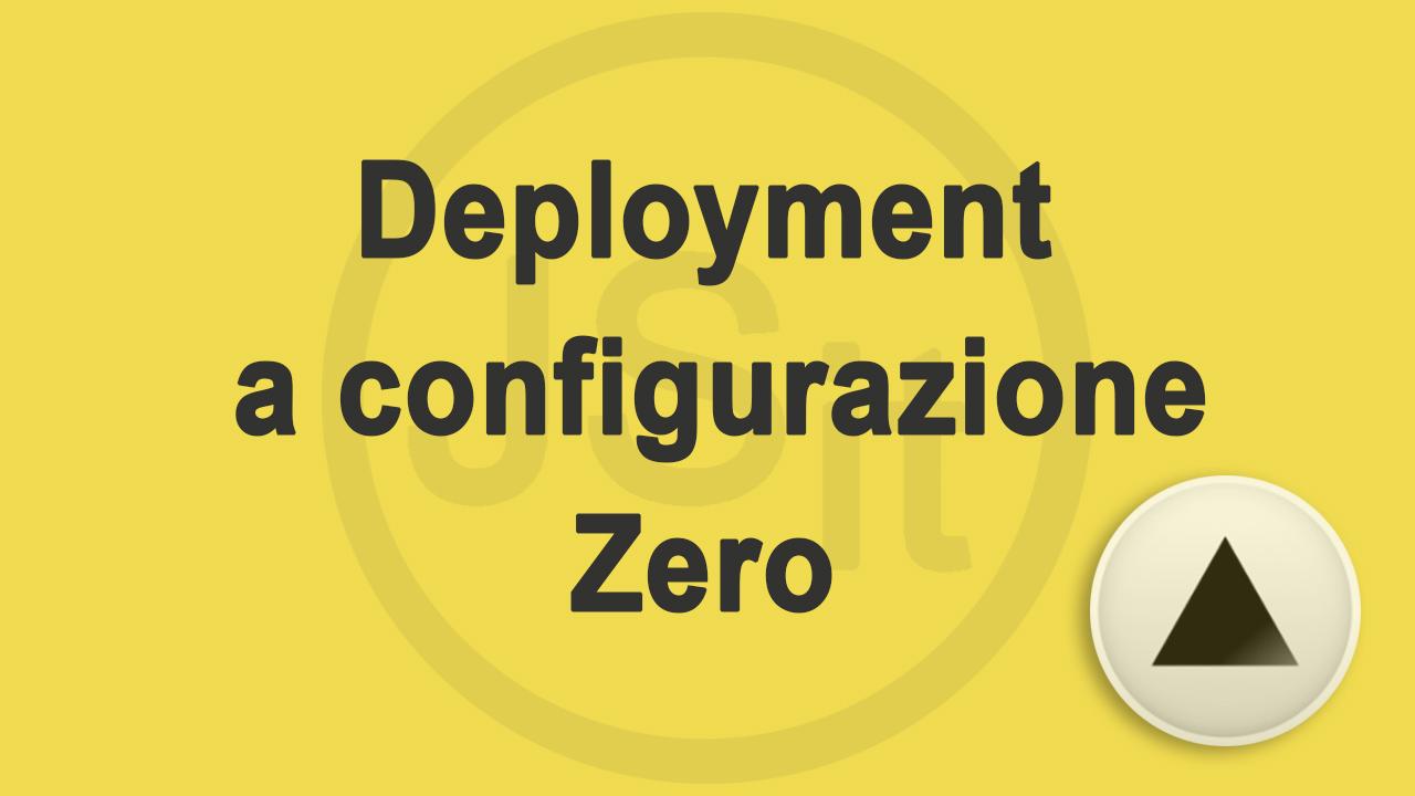 deployment a configurazione zero